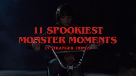 11 Spookiest Monster Moments from Stranger Things