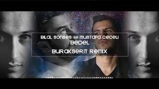 Bilal Sonses Mustafa Ceceli Bedel Burak Serit Remix Mp3 Indir Bilalsonsesftmustafaceceli Bedelburakseritremix Yeni Muzik Insan Sarkilar
