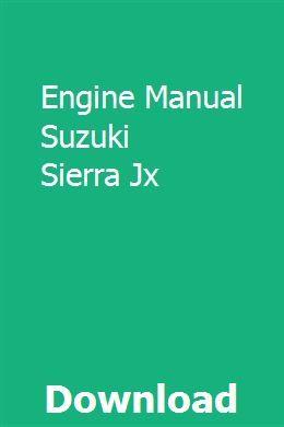 Engine Manual Suzuki Sierra Jx Jimny Sierra Manual Engineering