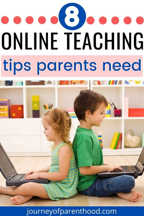 8 Online Teaching Tips Parents Need for Digital Learning