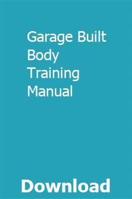 Garage Built Body Training Manual Owners Manuals Repair Manuals Manual Car