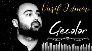 Vasif Azimov Geceler Mp3 Indir Vasifazimov Geceler Yeni Muzik Gece Insan