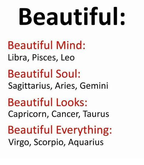 Beautiful Beautiful Mind Libra Pisces Leo Beautiful Soul Sagittarius Aries Gemini Beautiful Looks Capricorn Cancer Taurus Beautiful Everything Virgo Scorpio Aquarius Horoscope Memes, Zodiac Funny, Zodiac Sign Traits, Zodiac Signs Sagittarius, Zodiac Star Signs, Zodiac Horoscope, My Zodiac Sign, Zodiac Quotes, Quotes Quotes