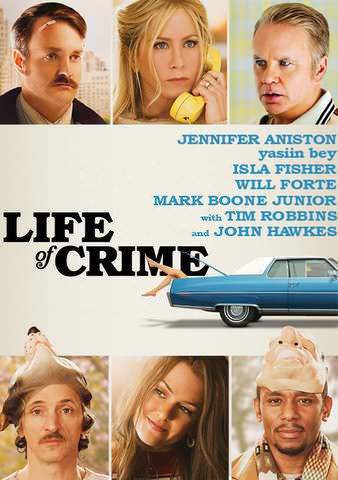 Watch Life of Crime on Vudu Jennifer Aniston comedy | MOVIES
