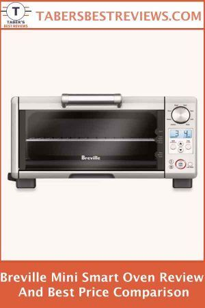 Breville Mini Smart Oven Review And Best Price Comparison The Breville Mini Smart Oven Clearly Stands Out When Compare Smart Oven Oven Reviews Countertop Oven