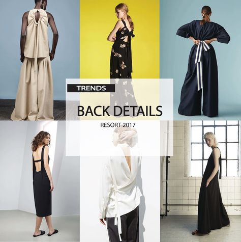 [ TREND REPORT ] WOMENS - BACK DETAILS . RESORT 2017