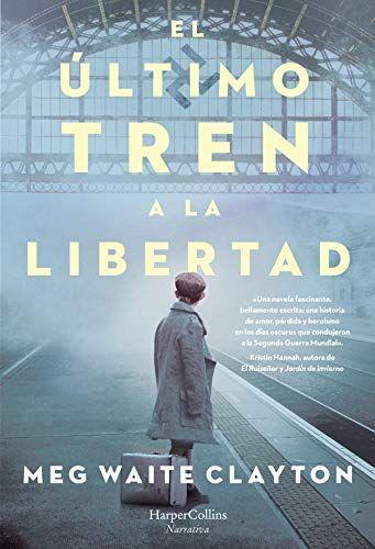Descargar El último Tren A La Libertad Pdf Epub Kindle Más De Un Millón De Libros Gratis Online Para Leer Disponemos La Libertad Books Libertad
