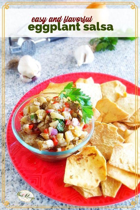 Eggplant Salsa, when you want something different than traditional tomato based salsa try this Greek influenced version. #eggplantrecipe #tomatofreesalsa #salsarecipe #thatrecipeblog