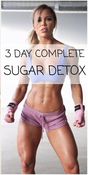 How to Do 3-Day Complete Body Sugar Detox, Lose Weight and Improve Your Health - Fitness and Power