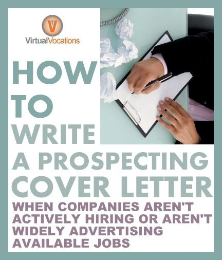 How to Write a Prospecting Cover Letter** When a company isnu0027t - help with resume cover letter