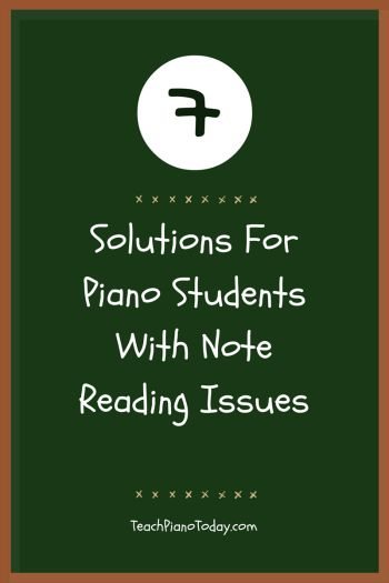 Struggling Note Reader Try Our 7 Solutions For Success Piano