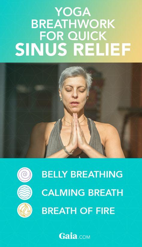 Yoga Breathwork for Quick Sinus Relief | Gaia