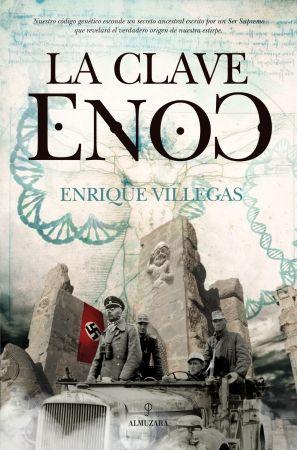 Arqueología Historia Genética Parapsicología Y Mucha Aventura Enrique Villegas Brinda Al Lector Una Obra Que Explora La Her Libros Novelas Libro De Enoc