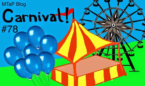 Math Teachers at Play #78 at 1001 Math Problems: What is the blog carnival?  It is a monthly snapshot of some interesting recent ideas and activities posted by math education bloggers all over the internet...