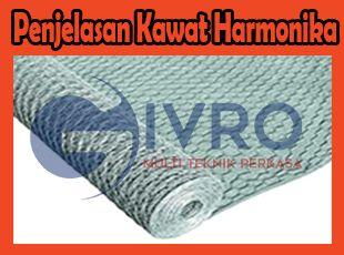 Pabrik Kawat Harmonika Jual Kawat Harmonika Distributor Kawat