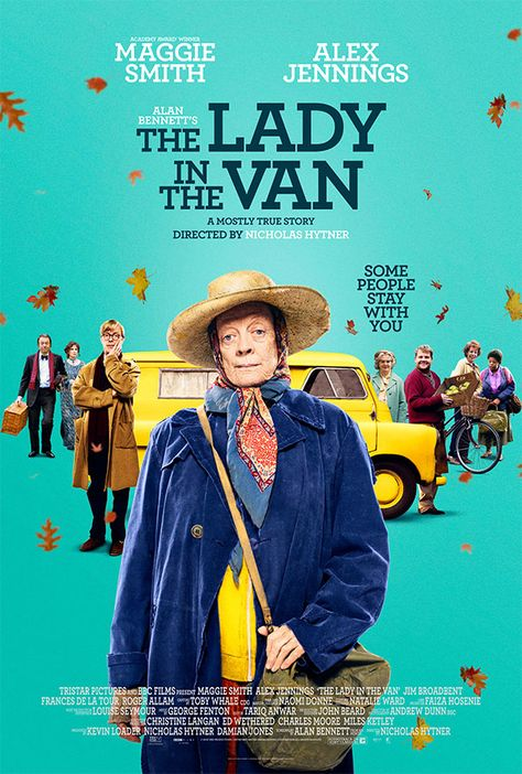 The Lady in the Van (2015) really enjoyed this odd little tale, based on the true story by Alan Bennett. Cleverly adapted for film.