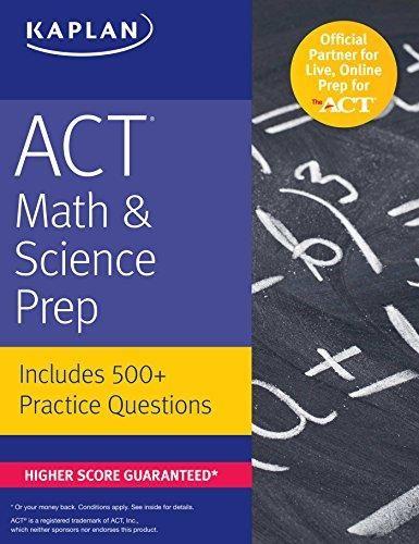 ACT Math & Science Prep: Includes 500+ Practice Questions (Kaplan Test Prep) - Default