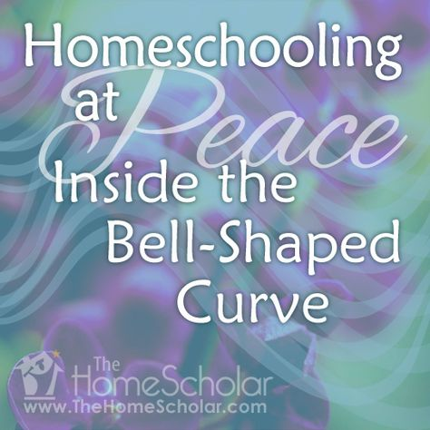 Homeschooling at Peace Inside the Bell-Shaped Curve