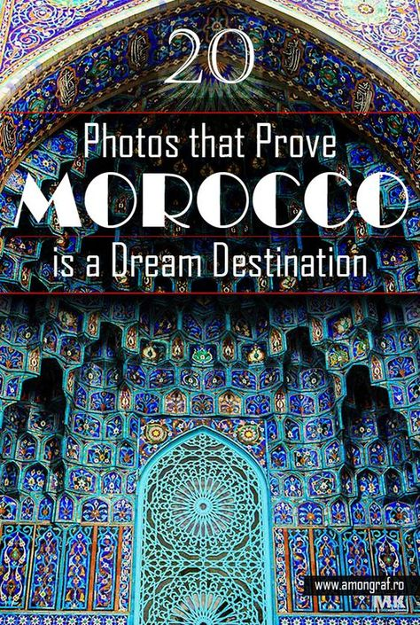 20 Photos That Prove Morocco Is A Dream Destination Morocco Travel