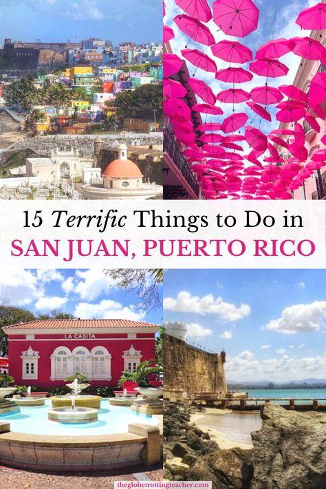 San Juan, Puerto Rico: 15 Terrific Things to Do