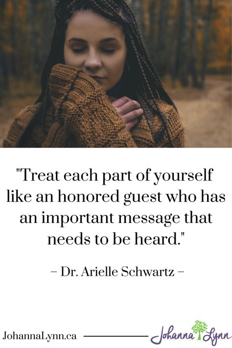 """""""Treat each part of yourself like an honored guest who has an important message that needs to be heard.""""- Arielle Schwartz  #selfcompassion #wellness #innervoice #selfcare #healing #mentalhealth #therapy"""