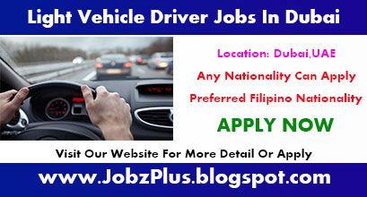 Light Vehicle Driver Jobs In Dubai 2019 Driver Job Dubai How To Apply