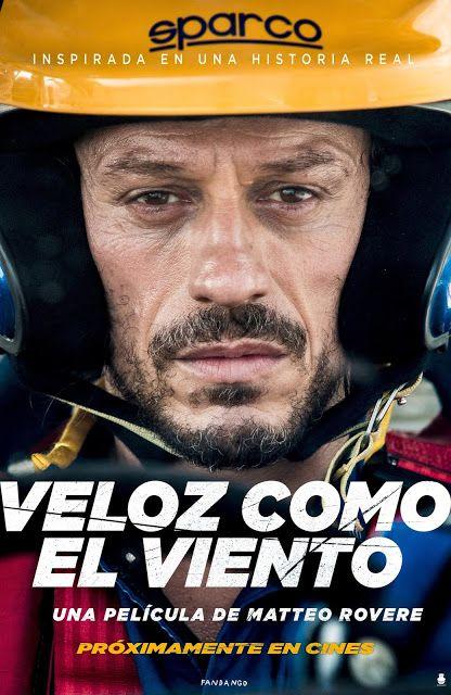 Veloz Como El Viento 2016 Viento Peliculas Cine Peliculas