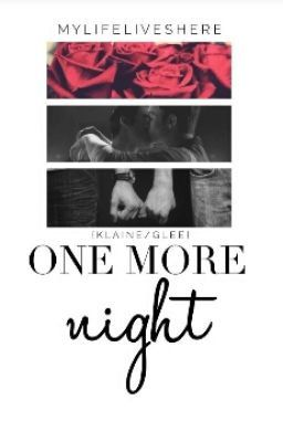 One More Night Klaine Glee Chapter 53