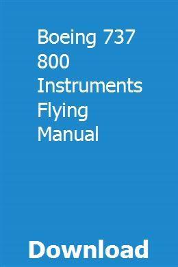 Boeing 737 800 Instruments Flying Manual Boeing 737 Boeing Manual