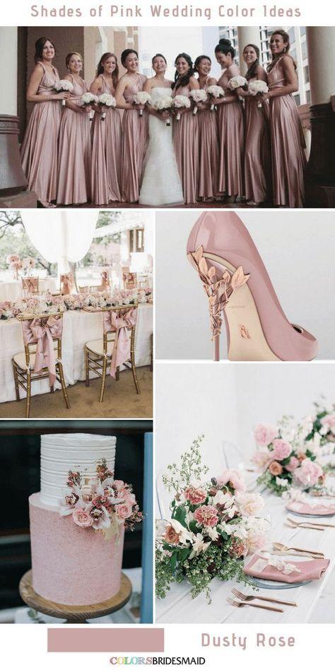 9 Prettiest Shades of Pink Wedding Color Ideas Dusty Rose - Wedding - Hochzeit
