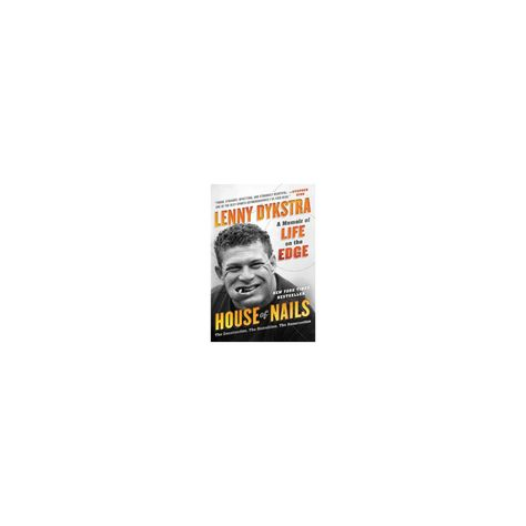 House of Nails - by Lenny Dykstra (Paperback)