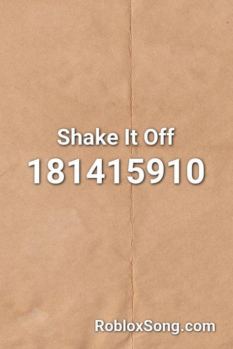 Shake It Off Roblox Id Roblox Music Codes Shake It Off Roblox Obama Singing