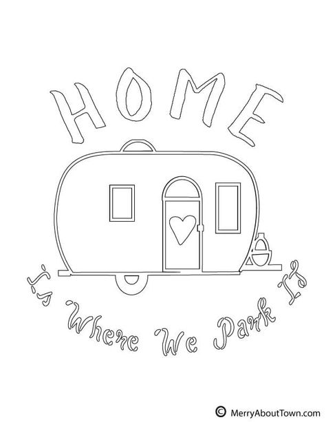 Three free vintage camper Coloring printables plus one full color version to hang. Retro Campers, Happy Campers, Mug Rug Patterns, Quilt Patterns Free, Embroidery Patterns Free, Embroidery Designs, Camping Coloring Pages, Camper Signs, Cricut