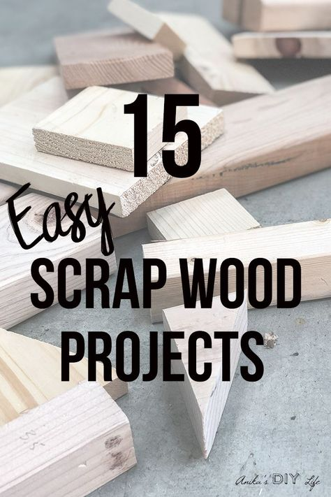 Love these! Easy scrap wood projects and ideas! So many great ideas. make home decor and gifts! Perfect for beginner woodworking! #AnikasDIYLife #scrapwood #woodworking #woodworkingproject