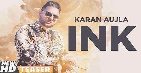 Ink Mp3 Song Download Punjabi Karan Aujla 2019 Update With Images