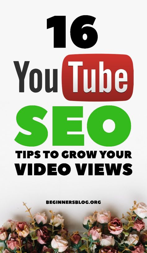 25 YouTube SEO Tips To Grow Video Views This Year