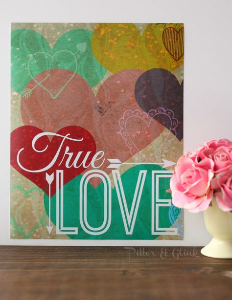 True Love Printable Valentine's Day by Pitter and Glink @savedbyloves