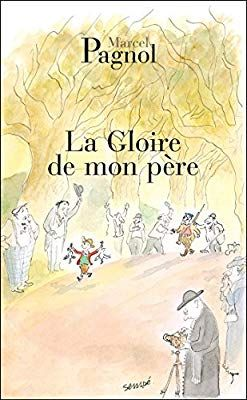 La Gloire De Mon Pere Fortunio French Edition Marcel Pagnol 9782877065078 Amazon Com Books Good Books Read In French Books
