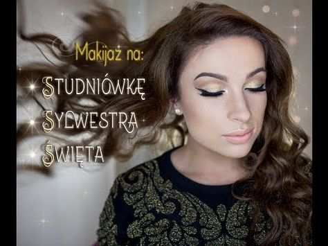 ▶ ** Brokatowy makijaż na Studniówkę, Święta i Sylwestra ** - YouTube