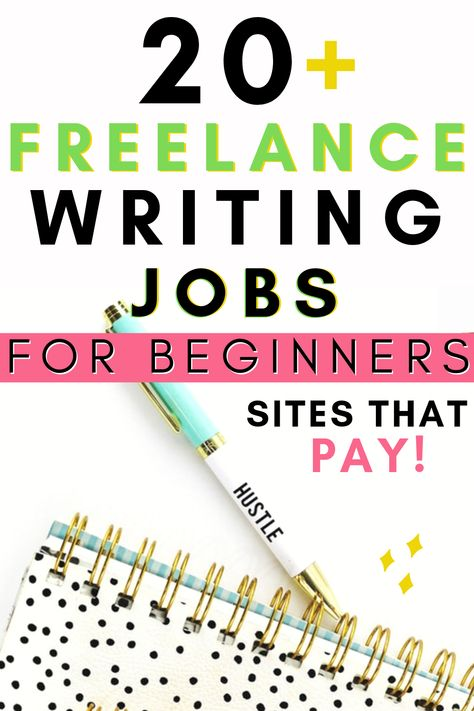 20+ Freelance Writing Jobs Online for Beginners - Work from Home and Get Paid!