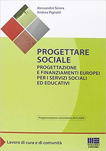 Progettare Sociale Progettazione E Finanziamenti Europei Per I