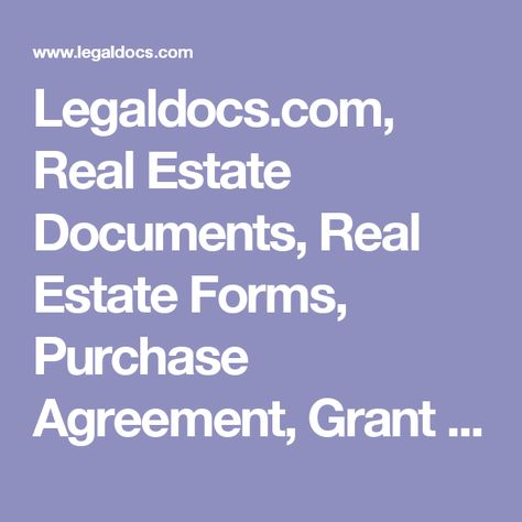 Legaldocs, Real Estate Documents, Real Estate Forms, Purchase - real estate purchase agreement