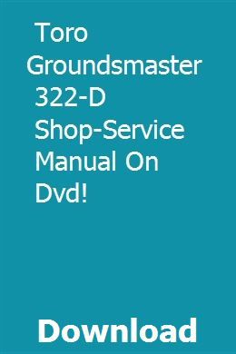 Toro Groundsmaster 322 D Shop Service Manual On Dvd Manual Dvd Eaton Transmission
