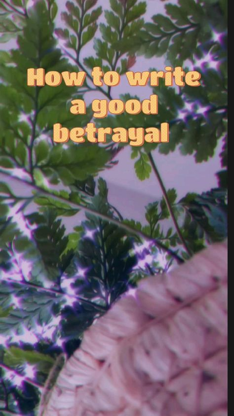 Betrayals 😪💔