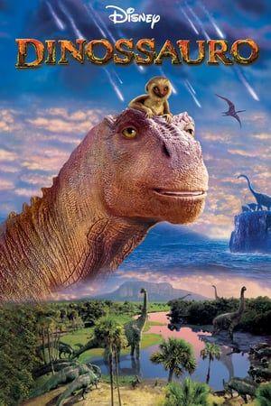 Capa Filme Dinossauros Filme Dinossauro Disney Filmes De Animacao