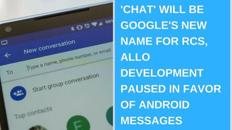 Daily Tech News - 'Chat' will be Google's new name for RCS #mobile