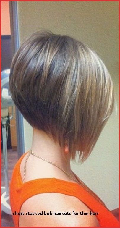 New Stacked Haircuts for Thin Hair Pictures Find ideas and ...