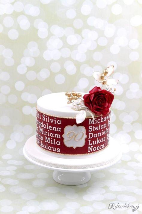 Eine Torte Zum 90 Geburtstag 90 Geburtstag Kuchen Fondant