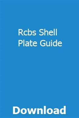 Rcbs Shell Plate Guide User Guide Best Books List Question Paper