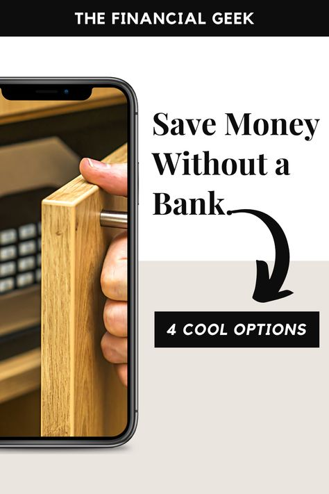 Save Money Without a Bank